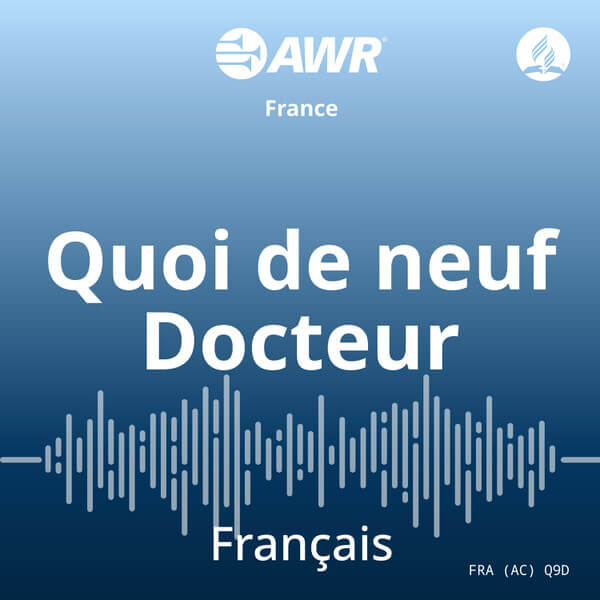 AWR French / Français – Quoi de neuf Docteur