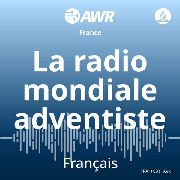 AWR French – Programme quotidien (30 minutes)