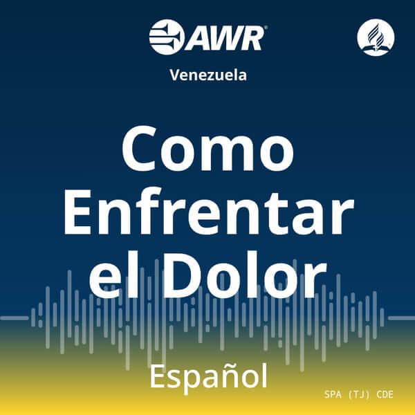 AWR en Espanol - Como Enfrentar el Dolor