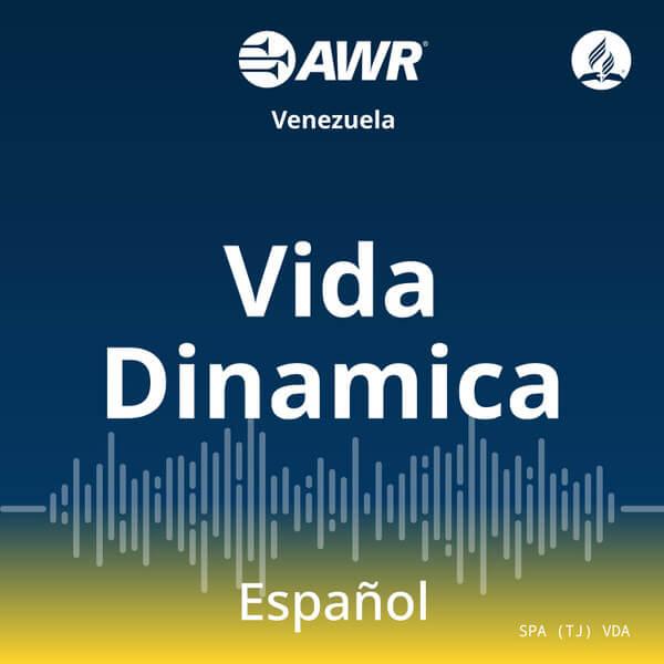AWR en Espanol – Vida Dinamica
